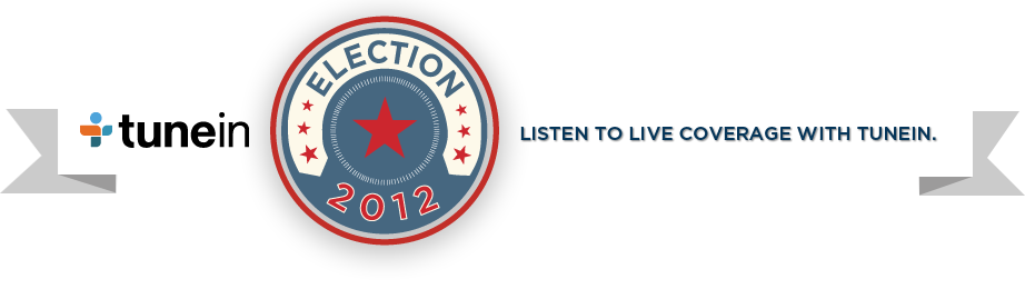 Election 2012: Listen to live coverage with TuneIn